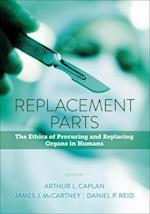 Replacement Parts af Arthur L. Caplan