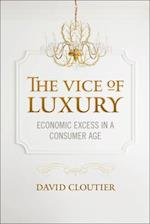 The Vice of Luxury (Moral Traditions)