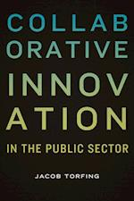 Collaborative Innovation (PUBLIC MANAGEMENT AND CHANGE)