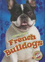 French Bulldogs (Blastoff Readers Level 2)