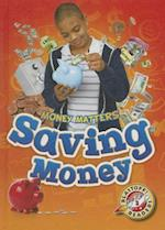 Saving Money (Blastoff Readers Level 2)