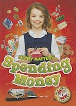 Spending Money (Blastoff Readers Level 2)