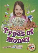 Types of Money (Blastoff Readers Level 2)