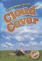Cloud Cover (Blastoff Readers Level 2)
