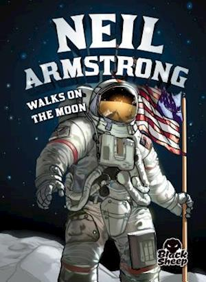 Bog, paperback Neil Armstrong Walks on the Moon af Nel Yomtov