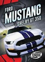 Ford Mustang Shelby Gt350 (Car Crazy)