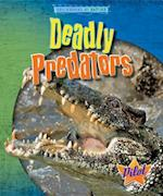Deadly Predators (Engineered by Nature)
