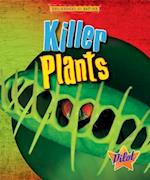 Killer Plants (Engineered by Nature)
