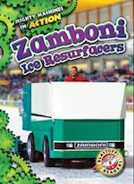 Zamboni Ice Resurfacers (Mighty Machines in Action, nr. 18)