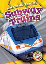 Subway Trains (Amazing Trains, nr. 6)