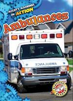 Ambulances (Mighty Machines in Action, nr. 22)