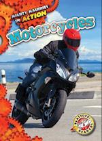 Motorcycles (Mighty Machines in Action, nr. 22)