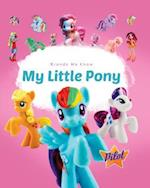 My Little Pony (Brands We Know, nr. 34)