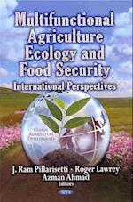 Multifunctional Agriculture, Ecology & Food Security