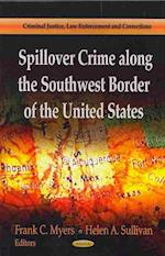 Spillover Crime Along the Southwest Border of the United States