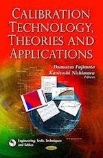 Calibration Technology, Theories and Applications