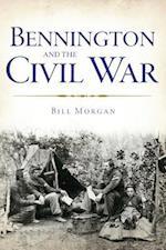 Bennington and the Civil War af William Morgan