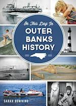On This Day in Outer Banks History af Sarah Downing