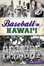 Baseball in Hawai'i (Sports History)