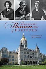 Remarkable Women of Hartford (American Heritage)