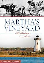 Martha's Vineyard (Brief History)