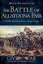 The Battle of Allatoona Pass (Civil War Sesquicentennial)