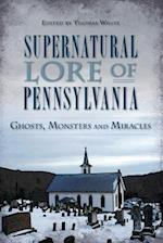 Supernatural Lore of Pennsylvania af Thomas White
