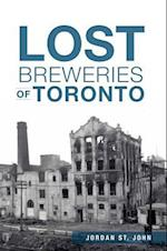 Lost Breweries of Toronto