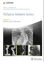 AOSpine Masters Series, Volume 9: Pediatric Spinal Deformities (Aospine Masters Series)