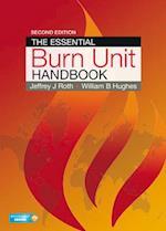 The Essential Burn Unit Handbook