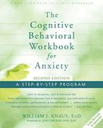 The Cognitive Behavioral for Anxiety af William J. Knaus