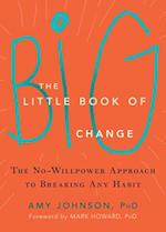 The Little Book of Big Change af Amy Johnson