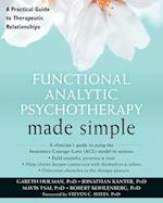Functional Analytic Psychotherapy Made Simple (Made Simple)