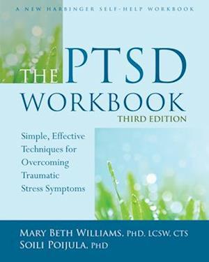 The PTSD Workbook, 3rd Edition
