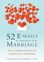 52 E-Mails to Transform Your Marriage