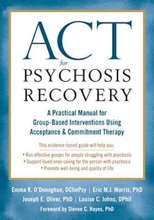 Bog, paperback ACT for Psychosis Recovery af Emma K. O'Donoghue