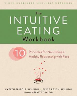 Bog, paperback The Intuitive Eating Workbook af Evelyn Tribole