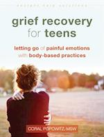 Grief Recovery for Teens (Instant Help Solutions)