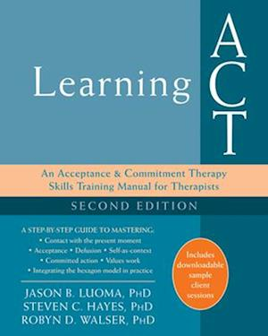 Luoma, J: Learning ACT, 2nd Edition
