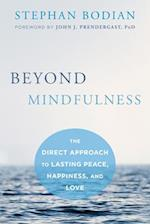 Beyond Mindfulness