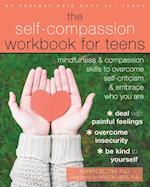 The Self-Compassion Workbook for Teens (An Instant Help Book for Teens)