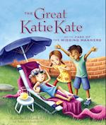 The Great Katie Kate and the Case of the Missing Manners