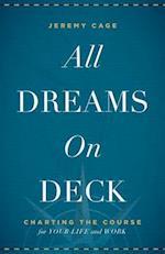 All Dreams on Deck