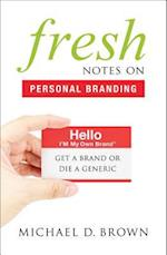 Fresh Notes on Personal Branding
