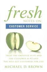 Fresh Notes on Customer Service