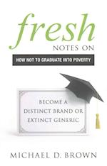 Fresh Notes on How Not to Graduate Into Poverty
