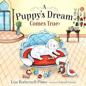 Bog, hardback A Puppy's Dream Comes True af Lisa Barbernell-Pliner