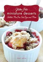 Gluten-Free Miniature Desserts af Abigail R. Gehring