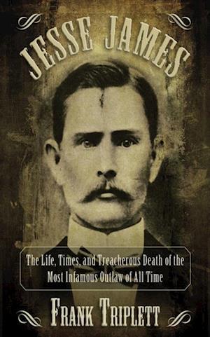 Jesse James af Frank Triplett