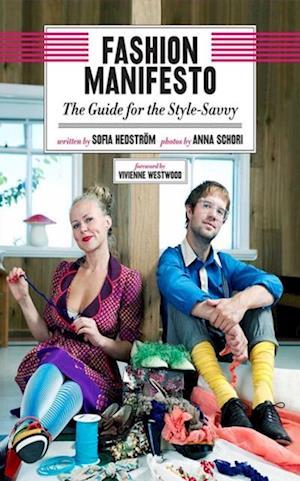 Fashion Manifesto af Sofia Hedstr?m